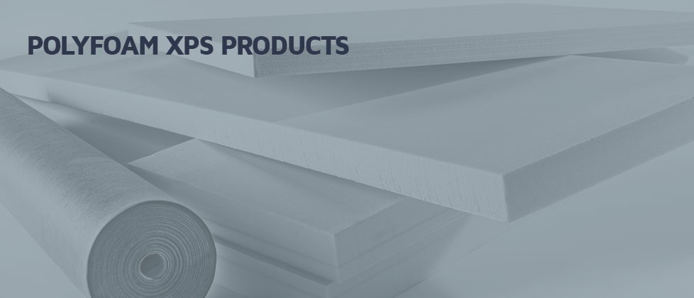 Polyfoam XPS Products